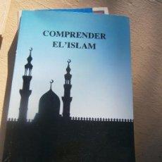Libros de segunda mano: LIBRO COMPRENDER EL' ISLAM L-7539-438. Lote 101631927