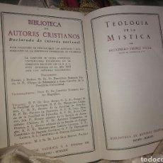 Libros de segunda mano: TEOLOGÍA DE LA MÍSTICA. BALDOMERO JIMÉNEZ DUQUE. BAC, Nº 224. 1963.. Lote 101995499