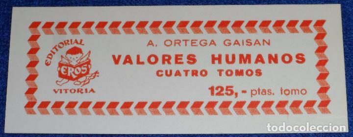 Libros de segunda mano: Valores Humanos - A.Ortega Gaisan - Editorial Eros (1966) - Foto 4 - 114648346