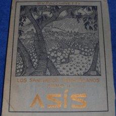 Libros de segunda mano: LOS SANTUARIOS FRANCISCANOS (TOMO II) - VITTORINO FACCHINETTI - BARCELONA (1928). Lote 102112307