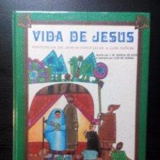 Libros de segunda mano: VIDA DE JESUS EVEREST J M GARCIA DE DIOS HISTORIAS DE JESUS CONTADAS A LOS NIÑOS ILUSTRADO. Lote 102134115