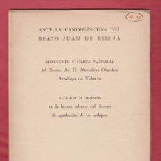 Libros de segunda mano: ANTE LA CANONIZACION DEL BEATO JUAN DE RIBERA, MARCELINO OLAECHEA 62 PÁGS. VALENCIA AÑO 1960 LR4599. Lote 102163183