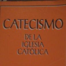 Libros de segunda mano: CATECISMO DE LA IGLESIA CATÓLICA. ASOCIACIÓN DE EDITORES DEL CATECISMO. 1993. RÚSTICA. PÁGINAS 708.. Lote 102522851
