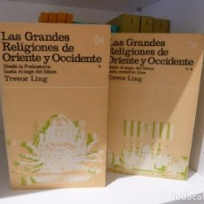 Livros em segunda mão: LAS GRANDES RELIGIONES DE ORIENTE Y OCCIDENTE. TREVOR LING. TOMOS I Y II. ISTMO. Lote 149333313
