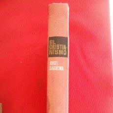 Libros de segunda mano: EL CRISTIANISMO-ANGEL CARMONA. Lote 102667291