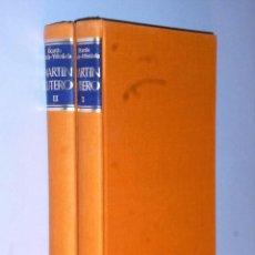 Libros de segunda mano: MARTIN LUTERO. I.- EL FRAILE HAMBRIENTO DE DIOS & II.-EN LUCHA CONTRA ROMA.. Lote 102738503