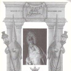 Libros de segunda mano: SEMANA SANTA SEVILLA. BOLETÍN INFORMATIVO JAVIERES. Nº11 NOVIEMBRE 1992. Lote 102793923