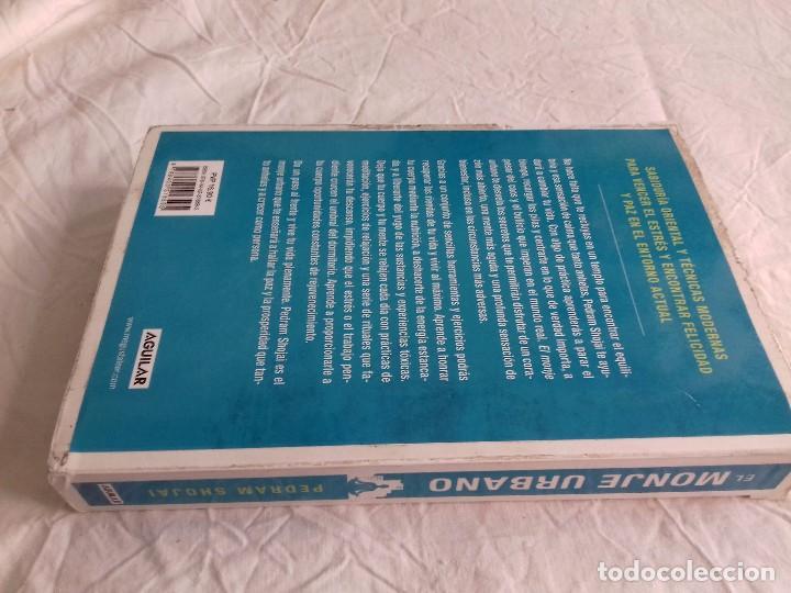 Libros de segunda mano: EL MONJE URBANO-SABIDURÍA ORIENTAL PARA OCCIDENTALES. APRENDE A PARAR EL TIEMPO, DISFRUTA CONTIG - Foto 2 - 102825759