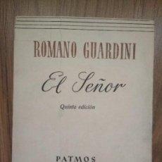 Libros de segunda mano: EL SEÑOR. ROMAO GUARDINI. 5ª ED. PATMOS LIBROS DE ESPIRITUALIDAD 38-39. Lote 102875803