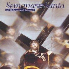 Libros de segunda mano: SEMANA SANTA TERUEL 1999. REVISTA OFICIAL DE LA JUNTA DE HERMANDADES Y COFRADÍAS DE SEMANA SANTA. Lote 102929119