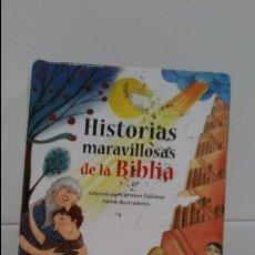 Libros de segunda mano: HISTORIAS MARAVILLOSAS DE LA BIBLIA. Lote 103191271