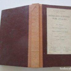 Libros de segunda mano: GABRIEL FAURE. PEREGRINACIONES POR ITALIA. RM84397. . Lote 103313123