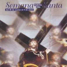 Libros de segunda mano: SEMANA SANTA TERUEL 1999. REVISTA OFICIAL DE LA JUNTA DE HERMANDADES Y COFRADÍAS DE SEMANA SANTA. Lote 103318903