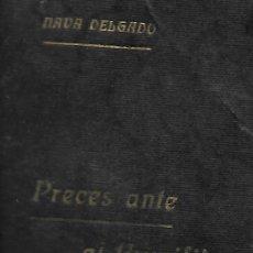 Libros de segunda mano: PRECES ANTE EL CRUCIFIJO. EJERCICIOS PIADOSOS DEDICADOS A JESÚS CRUCIFICADO. MARCELINO NAVA DELGADO. Lote 103652751