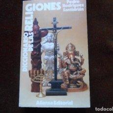 Libros de segunda mano: DICCIONARIO DE LAS RELIGIONES -PEDRO RODRIGUEZ SANTIDRIÁN. Lote 104017635