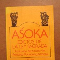 Libros de segunda mano: ASOKA - EDICTOS DE LA LEY SAGRADA - EDHASA. Lote 104095523
