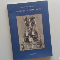 Libros de segunda mano: (SEVILLA) PREGÓN 2006. IGNACIO JIMÉNEZ SÁNCHEZ DALP. SEMANA SANTA SEVILLA. Lote 104095558