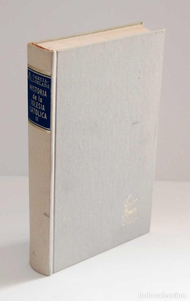 HISTORIA DE LA IGLESIA CATÓLICA. TOMO II. EDAD MEDIA (800-1303) - RICARDO GARCÍA-VILLOSLADA (Libros de Segunda Mano - Religión)