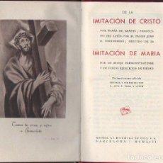 Libros de segunda mano: KEMPIS : IMITACIÓN DE CRISTO / IMITACIÓN DE MARÍA (HORMIGA DE ORO, 1953). Lote 104712919