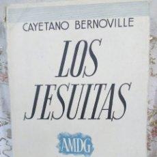 Libros de segunda mano: LOS JESUITAS. CAYETANO BERNOVILLE. ESPASA-CALPE. 1935.. Lote 105373564