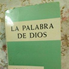 Libros de segunda mano: LA PALABRA DE DIOS. L. EVELY. COL. HINNENI, N 46. 1967.. Lote 105386860