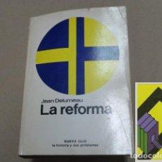 Libros de segunda mano: DELUMEAU, JEAN: LA REFORMA (TRAD:JOSÉ TERMES). Lote 105424347
