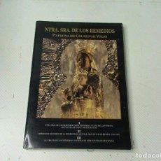Libros de segunda mano: NTRA. SRA. DE LOS REMEDIOS. PATRONA DE COLMENAR VIEJO. Lote 105563339