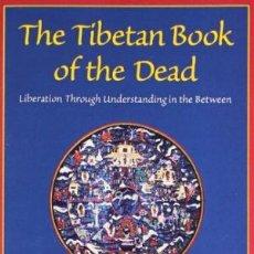 Libros de segunda mano: THE TIBETAN BOOK OF THE DEAD. LIBRO TIBETANO DE LOS MUERTOS.. Lote 105814419