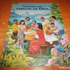 Libros de segunda mano: PODEMOS SER AMIGOS DE DIOS FOLLETO 2000 ESPAÑA 32 PAGINAS WACHT TOWER TESTIGOS DE JEHOVA. Lote 106017435
