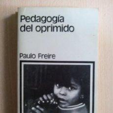 Libros de segunda mano: PEDAGOGÍA DEL OPRIMIDO. PAULO FREIRE.. Lote 106195791