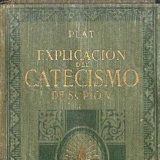 Libros de segunda mano: SÍMBOLO DE LOS APÓSTOLES - CANÓNIGO PLAT - EXPLICACIÓN DEL CATECISMO ROMANO DE SAN PIO V. Lote 106228247