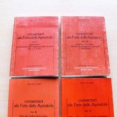 Libros de segunda mano: JOSEP RIUS-CAMPS - COMENTARI ALS FETS DELS APÒSTOLS. 4 VOLUMS - FACULTAT TEOLOGIA CATALUNYA / HERDER. Lote 106807427