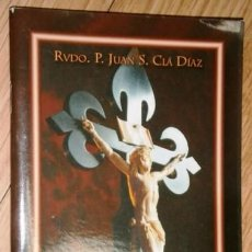 Libros de segunda mano: VÍA CRUCIS POR JUAN S. CLÁ DÍAZ DE ASOCIACIÓN CULTURAL SALVADME REINA DE FÁTIMA EN UDINE 2007. Lote 106949603