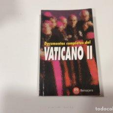 Libros de segunda mano: DOCUMENTOS COMPLETOS DEL VATICANO II. -ED. MENSAJERO. Lote 107045335