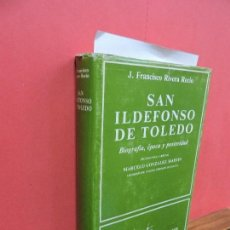 Libros de segunda mano: SAN ILDEFONSO DE TOLEDO. RIVERA RECIO, J.F. COL. BIBLIOTECA DE AUTORES CRISTIANOS. ED. LA CATÓLICA. . Lote 107082691