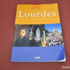 Libros de segunda mano: LOURDES VERSIÓN ESPAÑOLA , APARICIONES MENSAJE PEREGRINACIÓN - RE41. Lote 107085983