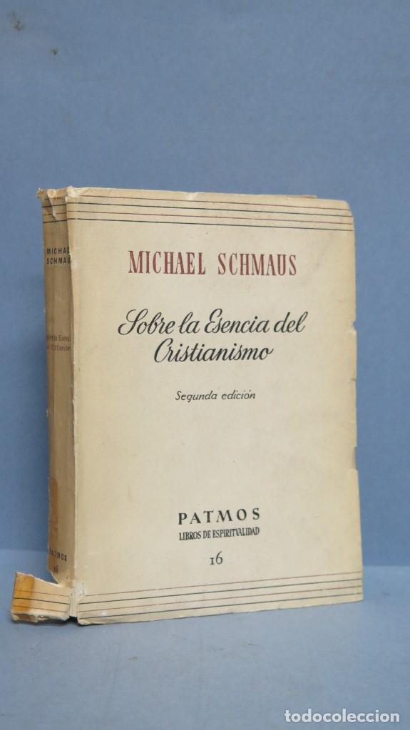 SOBRE LA ESENCIA DEL CRISTIANISMO. MICHAEL SCHMAUS (Libros de Segunda Mano - Religión)