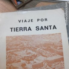 Libros de segunda mano: VIAJE POR TIERRA SANTA - MIS ENCUENTROS CON JESUS - LUIS VERA - 1983 -DEDICATORIA DEL AUTOR. Lote 107494303