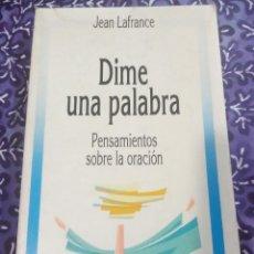 Libros de segunda mano: DIME UNA PALABRA. J. LAFRANCE. EDS. PAULINAS. 1991.. Lote 152519126