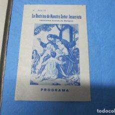 Libros de segunda mano: PROGRAMA Y LIBRO LA DOCTRINA DE NUESTRO SEÑOR JESUCRISTO. Lote 108237607