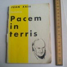 Libros de segunda mano: ENCÍCLICA PACEM IN TERRIS JUAN XXIII BILBAO 1963. Lote 108413791