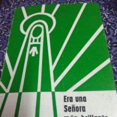Libros de segunda mano: ERA UNA SEÑORA MÁS BRILLANTE QUE EL SOL. DE MARCHI. 1979.. Lote 108847524