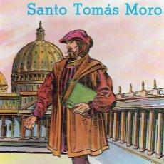Libros de segunda mano: SANTO TOMÁS MORO. RAFAEL-MARÍA LÓPEZ-MELÚS.. Lote 108991815