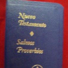 Libros de segunda mano: NUEVO TESTAMENTO. SALMOS PROVERBIOS. GEDEONES. Lote 166086580