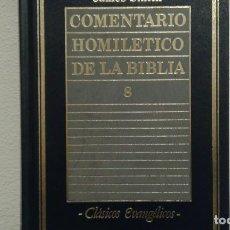 Libros de segunda mano: COMENTARIO HOMOLETICO DE LA BIBLIA DE JAMES SMITH EDIT. CLASICOS EVANGELICOS. Lote 220938717