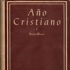 Libros de segunda mano: AÑO CRISTIANO 4 VOL, ED, COMPLETA. BIBLIOTECA DE AUTORES CRISTIANOS. Lote 109761383