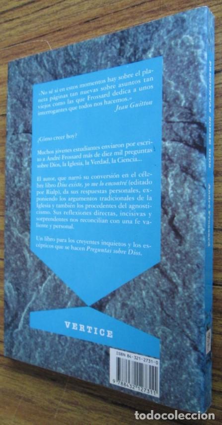 Libros de segunda mano: PREGUNTAS SOBRE DIOS - Por André Frossard - Ed. Rialp 1991 - Foto 2 - 109979955