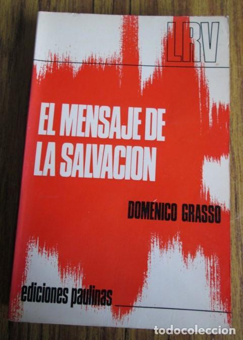 EL MENSAJE DE SALVACION - POR DOMINICO GRASSO - ED. PAULINAS 1972 (Libros de Segunda Mano - Religión)