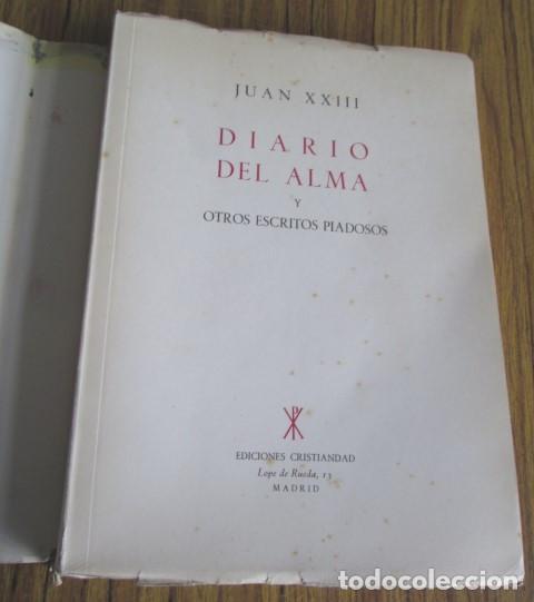 Libros de segunda mano: DIARIO DEL ALMA - Y otros escritos piadosos - Juan XXIII - Ed. Cristiandad 1964 - Foto 3 - 110001939