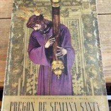 Libros de segunda mano: SEMANA SANTA DE SEVILLA,1945, PREGON PRONUNCIADO POR D.FRANCISCO SANCHEZ-CASTAÑER Y MENA, 80 PAGINAS. Lote 110019007